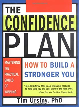 The Confidence Plan: How to Build a Stronger You 9781402203497