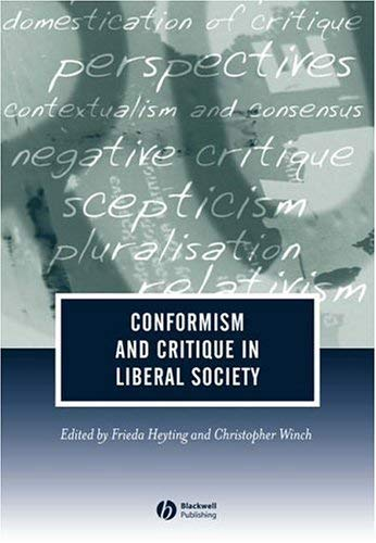 Conformism and Critique in Liberal Society 9781405138857