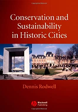 Conservation and Sustainability in Historic Cities 9781405126564