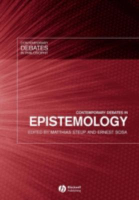 Contemporary Debates in Epistemology 9781405107389
