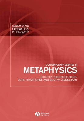 Contemporary Debates in Metaphysics 9781405112291