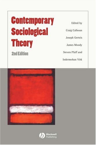 Contemporary Sociological Theory 9781405148566