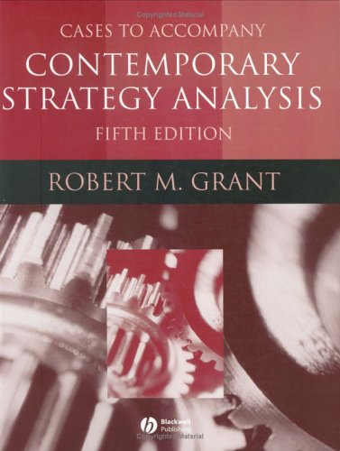 Contemporary Strategy Analysis, Cases 9781405124089
