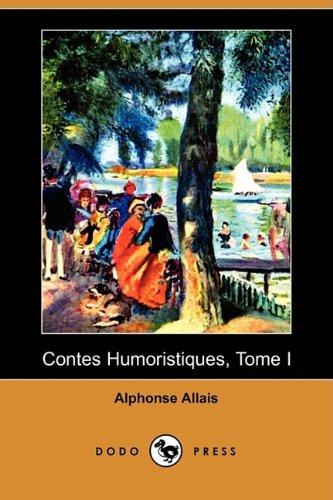 Contes Humoristiques, Tome I (Dodo Press) 9781409934806