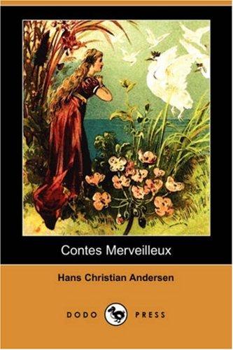 Contes Merveilleux (Dodo Press) 9781406597745