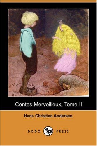 Contes Merveilleux, Tome II (Dodo Press) 9781406531152