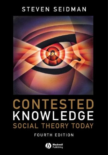 Contested Knowledge: Social Theory Today 9781405170017
