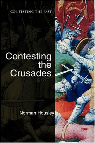 Contesting the Crusades 9781405111881