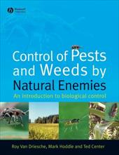 Control of Pests and Weeds by Natural Enemies: An Introduction to Biological Control 6098349