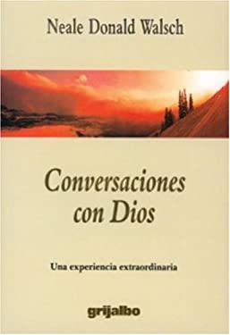 Conversaciones Con Dios 9781400059287