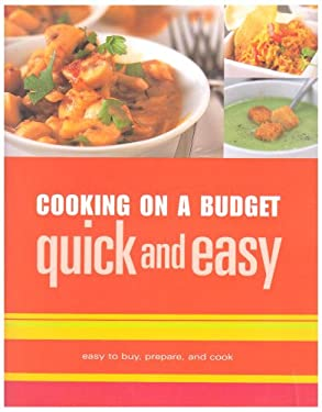 Cooking on a Budget: Quick and Easy 9781405453288