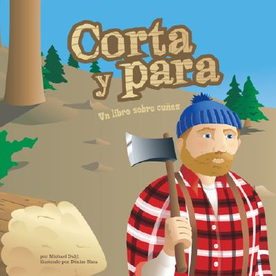 Corta y Para: Un Libro Sobre Cunas = Corta y Para 9781404832107