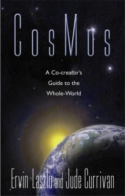 CosMos: A Co-Creator's Guide to the Whole-World 9781401918910