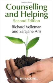 Counselling and Helping: Based on the Original Book by Steve Murgatroyd