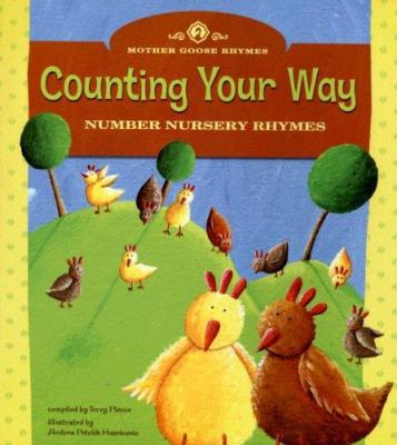 Counting Your Way: Number Nursery Rhymes 9781404823525