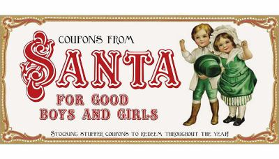Coupons from Santa for Good Boys and Girls: Stocking Stuffer Coupons to Redeem Throughout the Year! 9781402236419