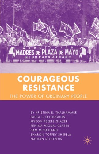 Courageous Resistance: The Power of Ordinary People 9781403984982