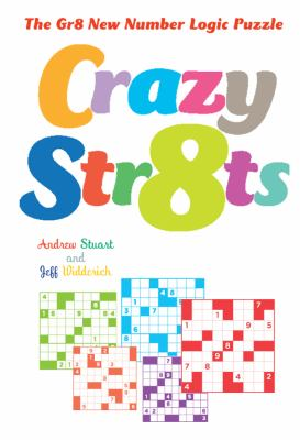 Crazy Str8ts: The Gr8 New Number Logic Puzzle 9781402794513