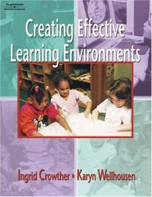 Creating Effective Learning Environments 9781401832148