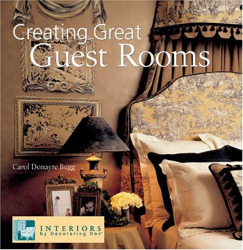 Creating Great Guest Rooms 9781402716591