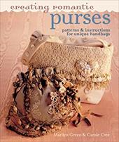 Creating Romantic Purses: Patterns & Instructions for Unique Handbags (9781402725173 6058652) photo