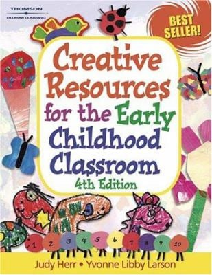 Creative Resources for the Early Childhood Classroom 9781401825546