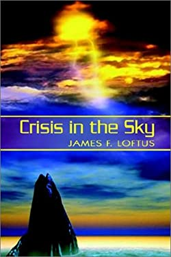 Crisis in the Sky 9781403377647