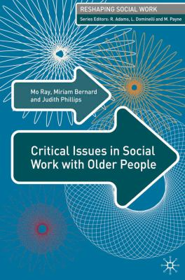 Critical Issues in Social Work with Older People 9781403991256