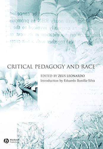 Critical Pedagogy and Race 9781405129688