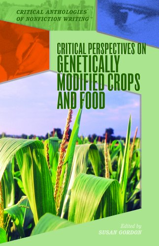 Critical Perspectives on Genetically Modified Crops and Food 9781404205413
