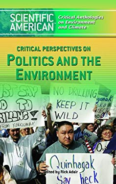 Critical Perspectives on Politics and the Environment 9781404208230