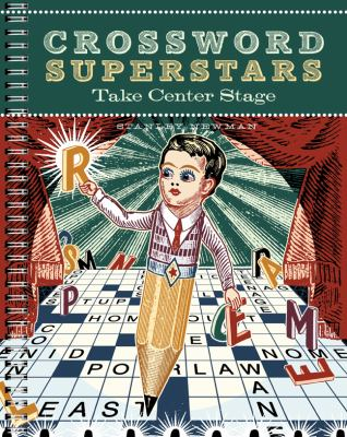 Crossword Superstars Take Center Stage 9781402763793
