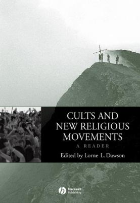 Cults and New Religious Movements: A Reader 9781405101813