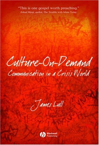Culture-On-Demand: Communication in a Crisis World 9781405160643