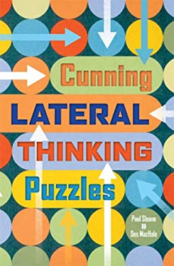 Cunning Lateral Thinking Puzzles 9781402732751