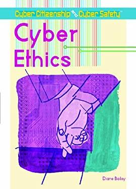 Cyber Ethics 9781404213494