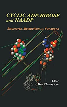 Cyclic Adp-Ribose and Naadp: Structure, Metabolism and Functions 9781402072819