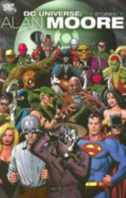 DC Universe: The Stories of Alan Moore 9781401209278