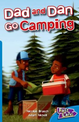 Dad and Dan Go Camping Fast Lane Blue Fiction 9781408500798