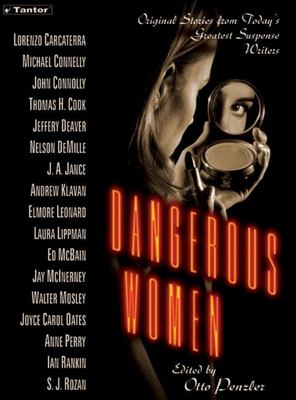 Dangerous Women: Original Stories from Today's Greatest Suspense Writers 9781400151455