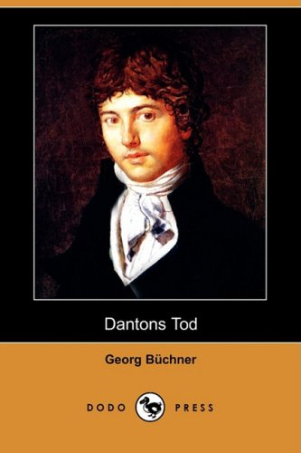 Dantons Tod (Dodo Press) 9781409927211