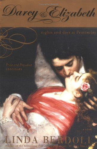 Darcy & Elizabeth: Nights and Days at Pemberley 9781402205637