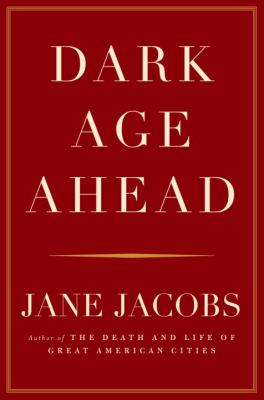 Dark Age Ahead 9781400062324