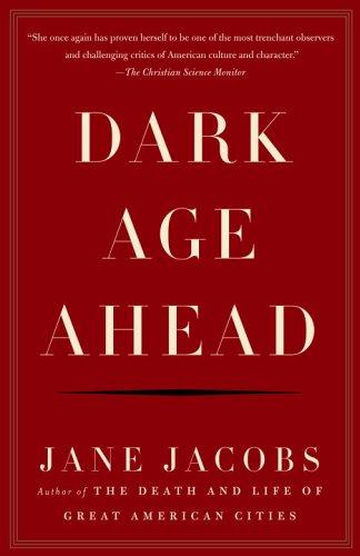 Dark Age Ahead 9781400076703