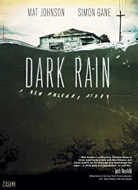 Dark Rain: A New Orleans Story 9781401221607