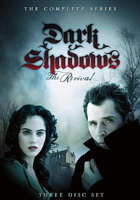 Dark Shadows: The Revival, the Complete Series