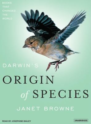 Darwin's Origin of Species: A Biography 9781400133888