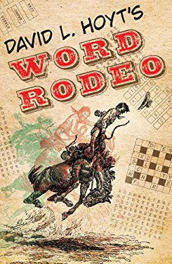 David L. Hoyt's Word Rodeo 9781402791178