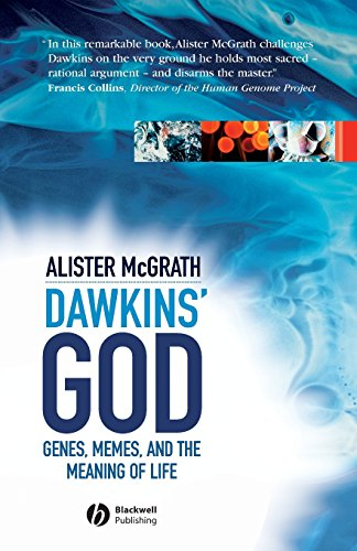 Dawkin's God: Genes, Memes, and the Meaning of Life 9781405125383