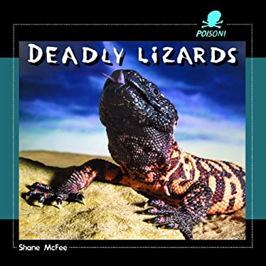 Deadly Lizards 9781404237964